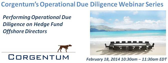 February 2014 webinar logo Join Us For Our Upcoming Webinar   Offshore Directors and Operational Due Diligence