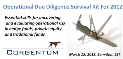 Corgentum - Webinar Operational Due Diligence Survival Kit for 2012